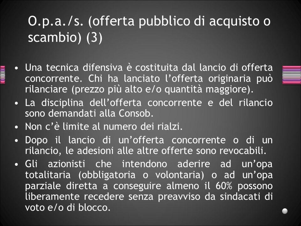 O.p.a./s. (offerta pubblico di acquisto o scambio) (3)