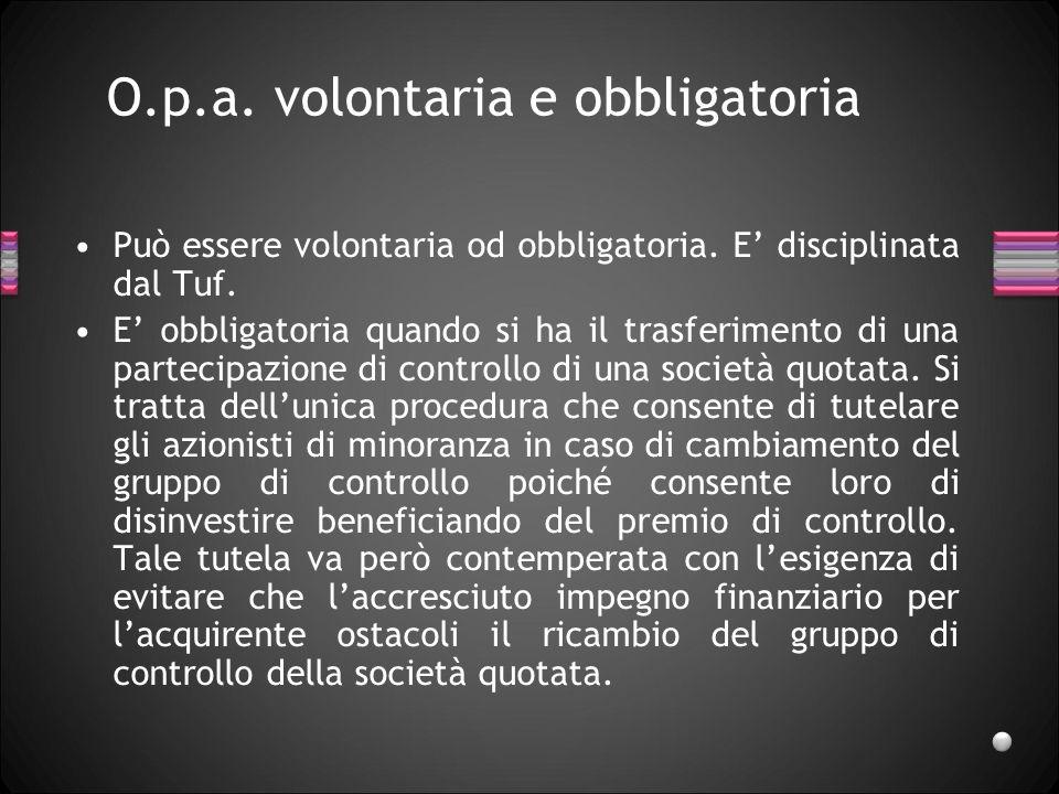 O.p.a. volontaria e obbligatoria