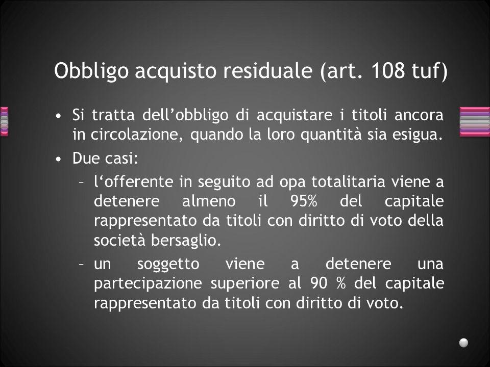 Obbligo acquisto residuale (art. 108 tuf)