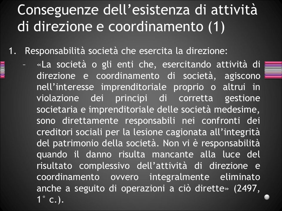 Conseguenze dell'esistenza di attività di direzione e coordinamento (1)