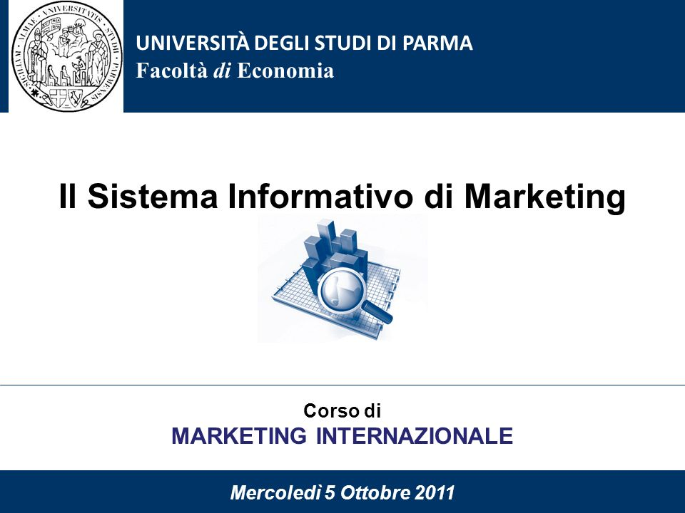 Il Sistema Informativo di Marketing MARKETING INTERNAZIONALE