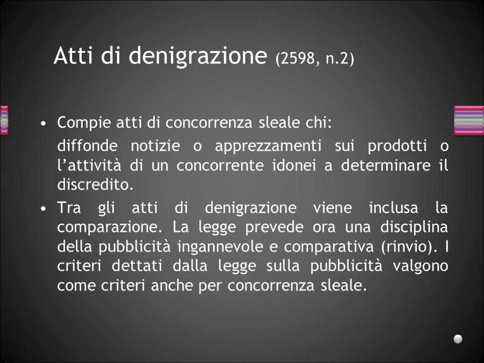 Atti di denigrazione (2598, n.2)