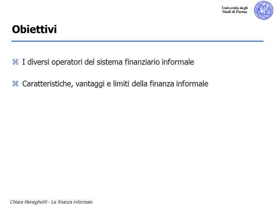 Obiettivi I diversi operatori del sistema finanziario informale