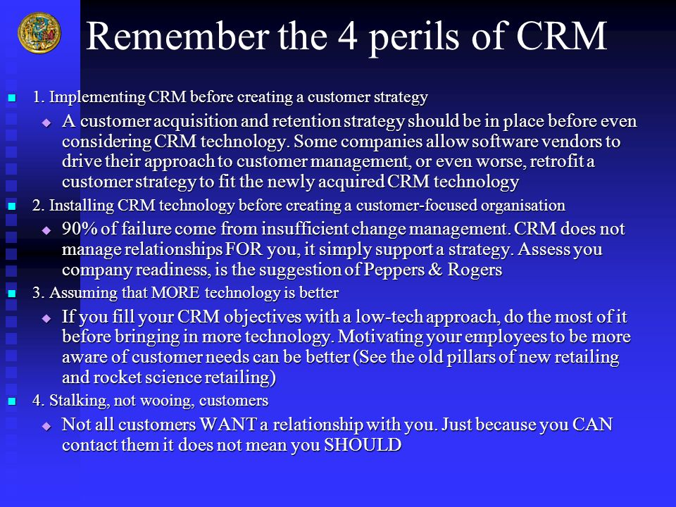 Remember the 4 perils of CRM