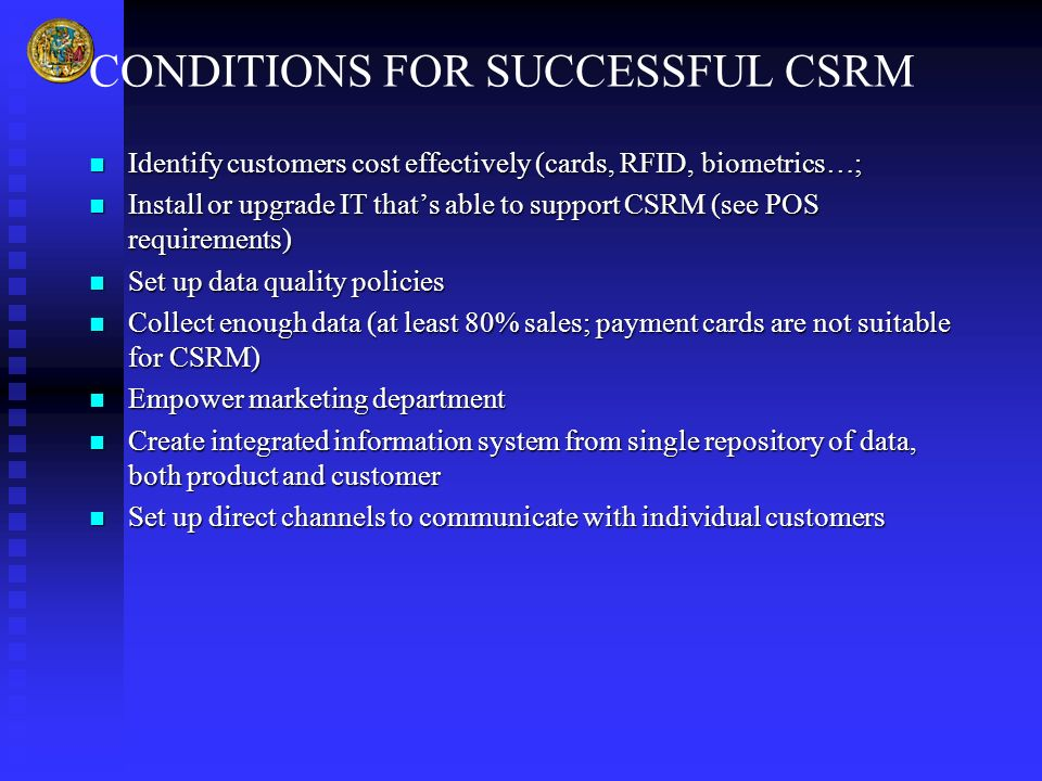CONDITIONS FOR SUCCESSFUL CSRM