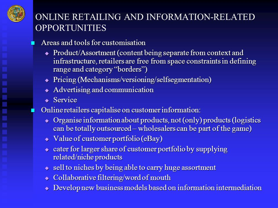 ONLINE RETAILING AND INFORMATION-RELATED OPPORTUNITIES