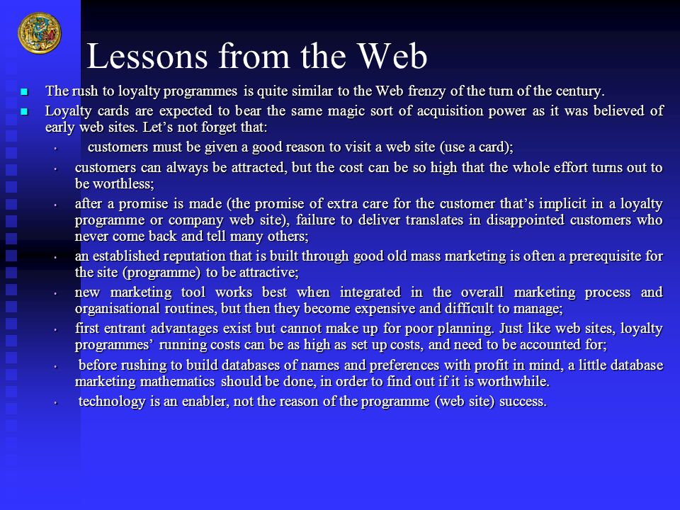 Lessons from the Web The rush to loyalty programmes is quite similar to the Web frenzy of the turn of the century.