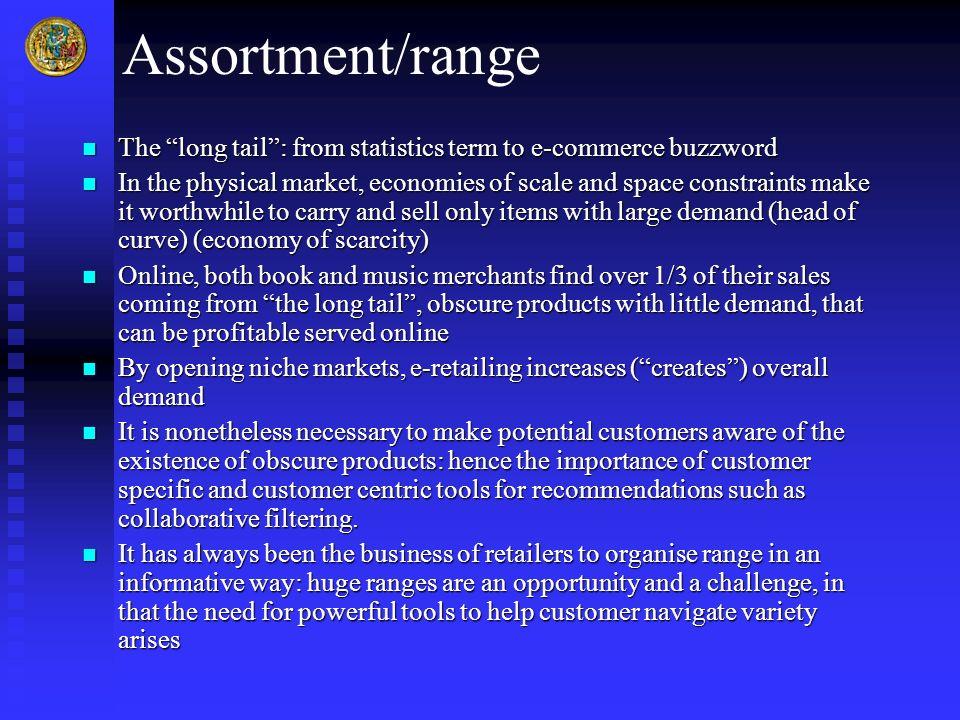 Assortment/rangeThe long tail : from statistics term to e-commerce buzzword.