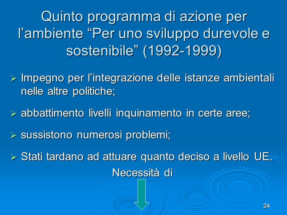 Quinto programma di azione per l'ambiente Per uno sviluppo durevole e sostenibile (1992-1999)