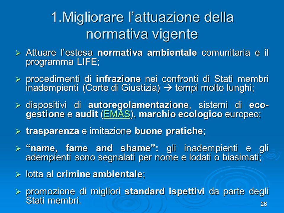1.Migliorare l'attuazione della normativa vigente