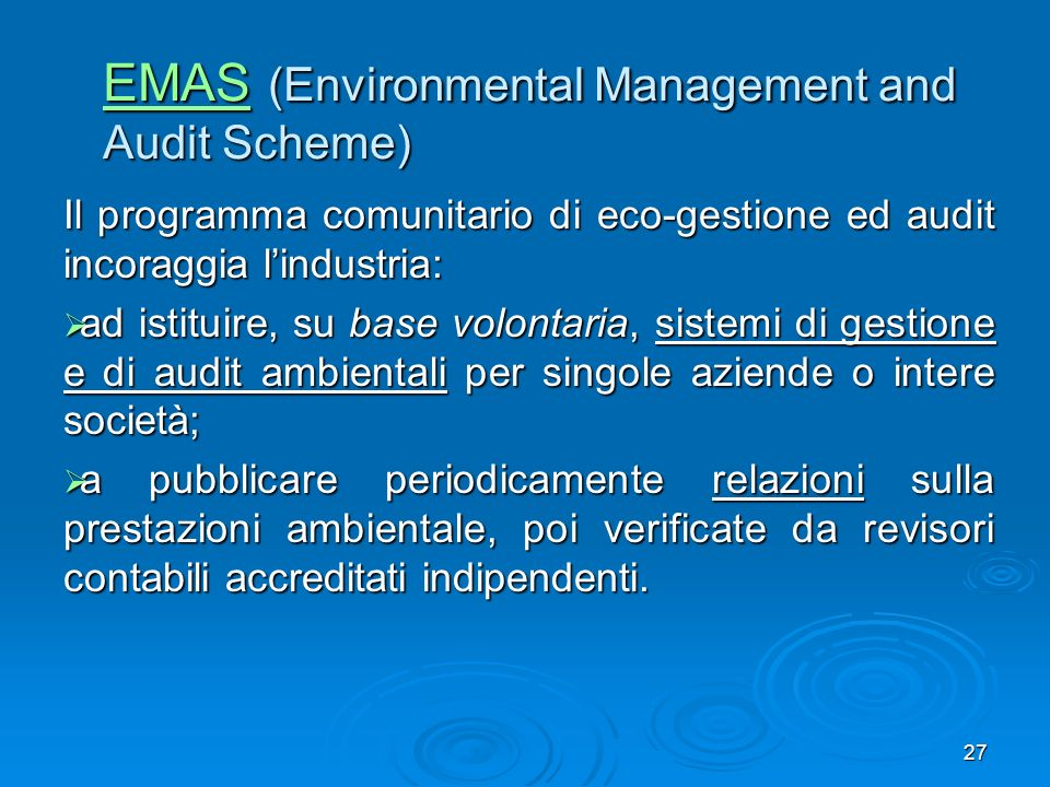 EMAS (Environmental Management and Audit Scheme)