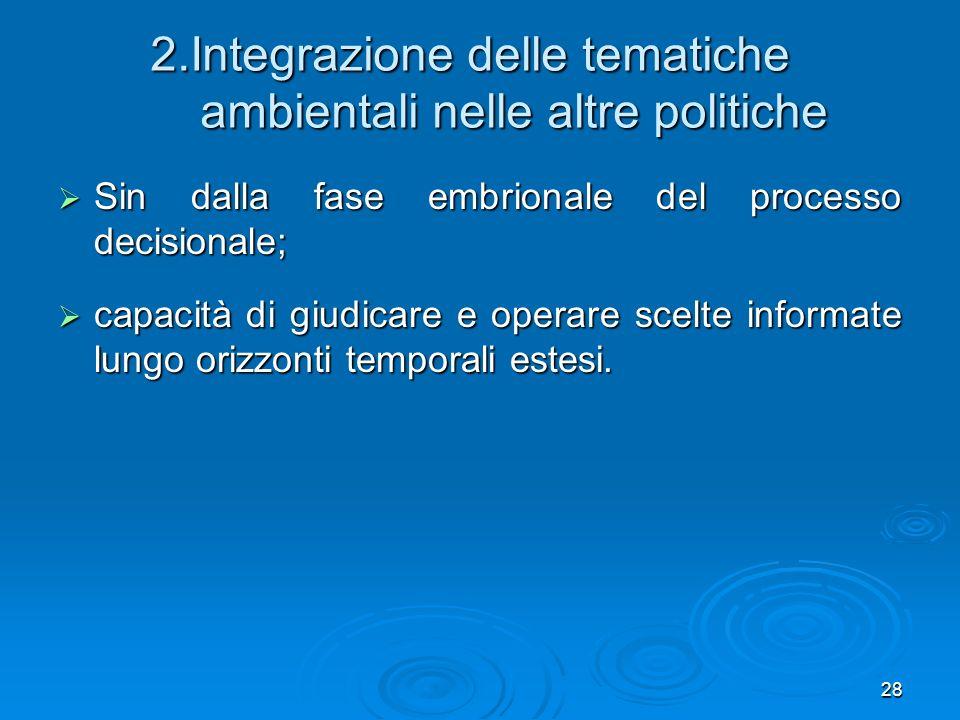 2.Integrazione delle tematiche ambientali nelle altre politiche