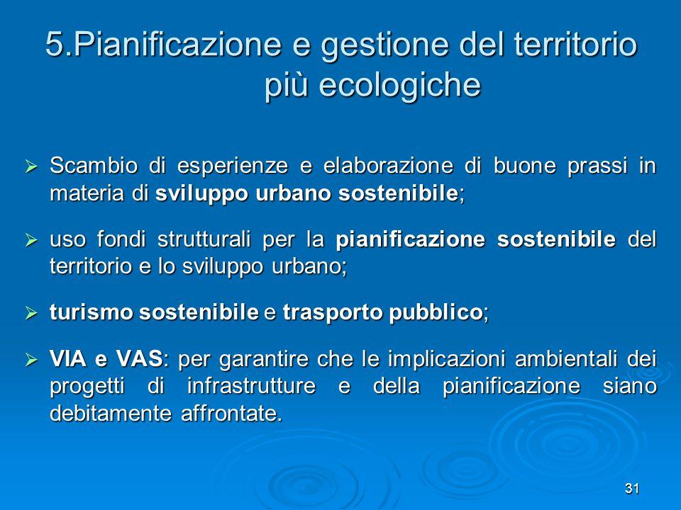 5.Pianificazione e gestione del territorio più ecologiche