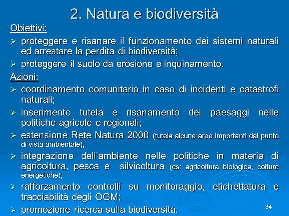 2. Natura e biodiversità Obiettivi:
