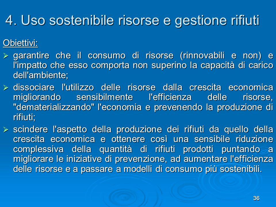 4. Uso sostenibile risorse e gestione rifiuti