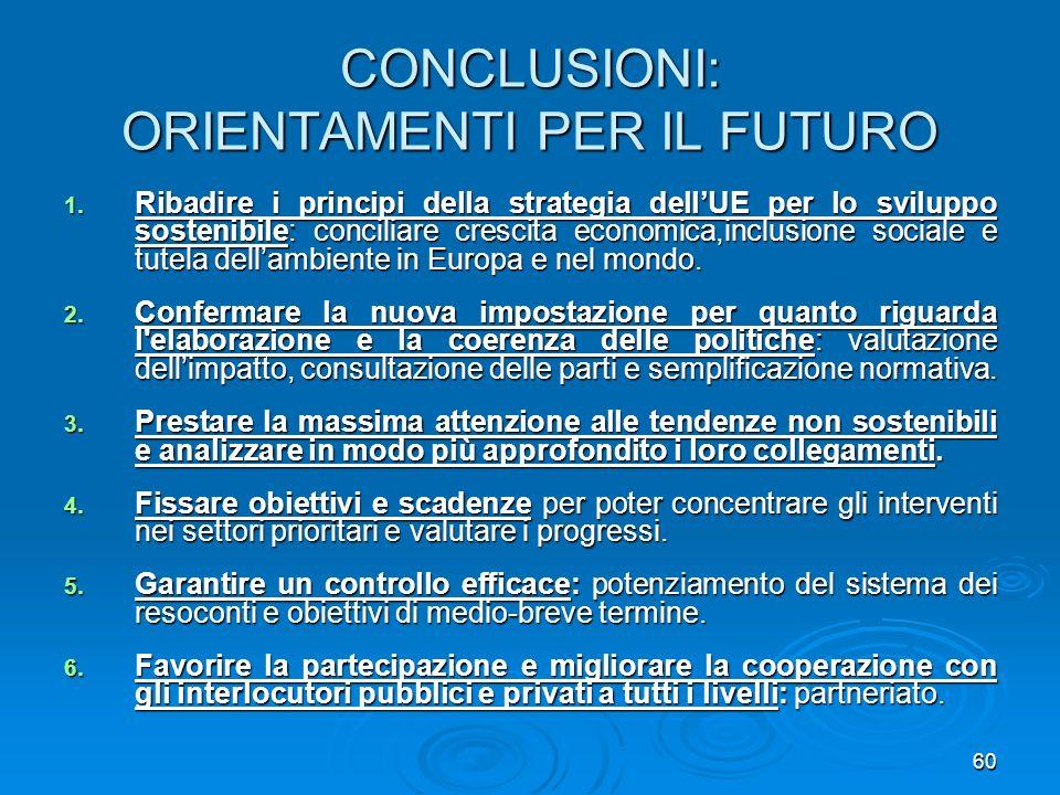 CONCLUSIONI: ORIENTAMENTI PER IL FUTURO