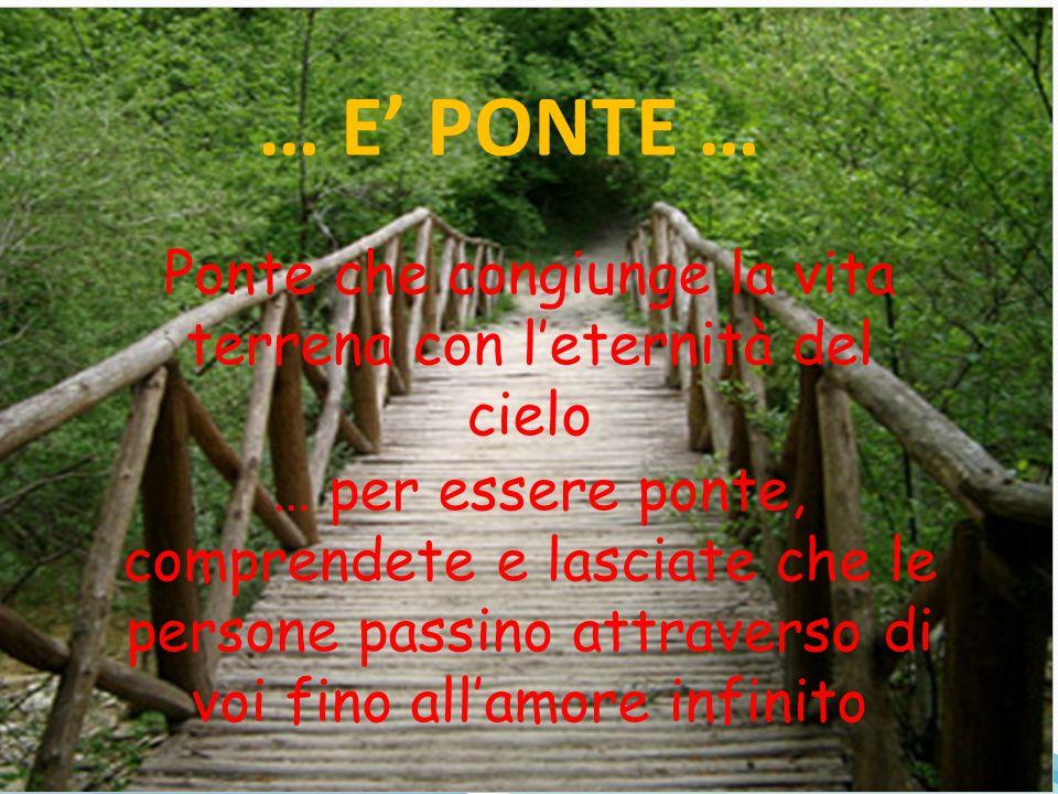 Ponte che congiunge la vita terrena con l'eternità del cielo