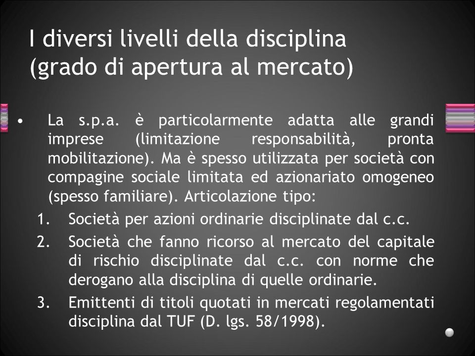 I diversi livelli della disciplina (grado di apertura al mercato)