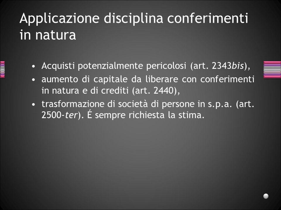 Applicazione disciplina conferimenti in natura