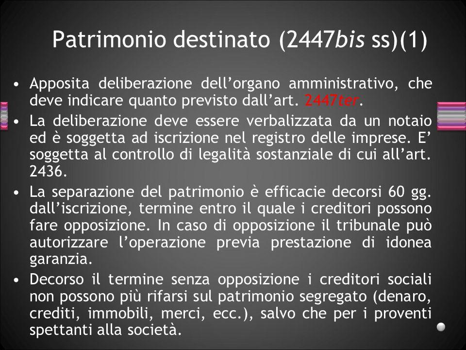 Patrimonio destinato (2447bis ss)(1)