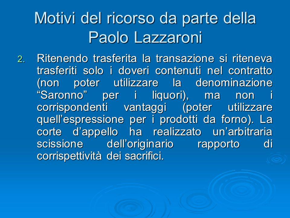 Motivi del ricorso da parte della Paolo Lazzaroni