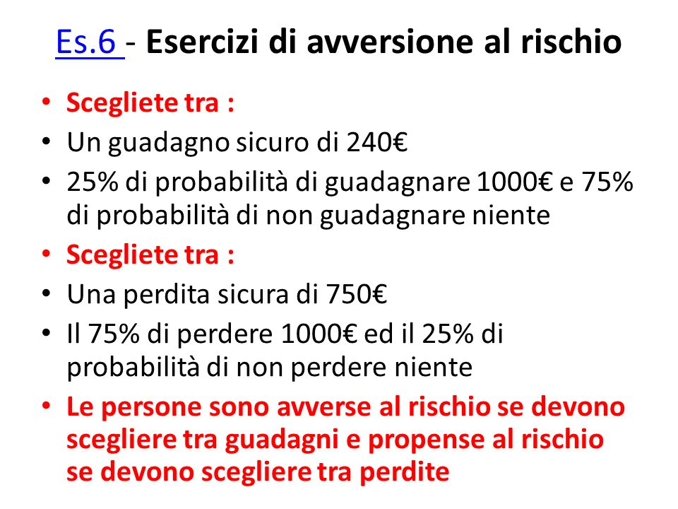 Es.6 - Esercizi di avversione al rischio