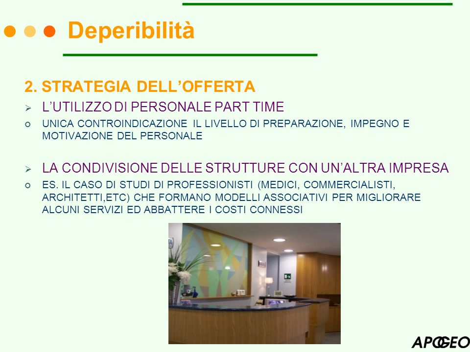 Deperibilità 2. STRATEGIA DELL'OFFERTA