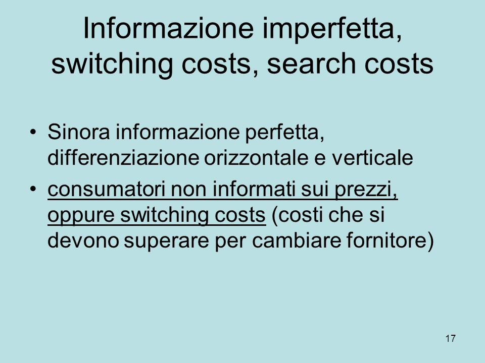 Informazione imperfetta, switching costs, search costs