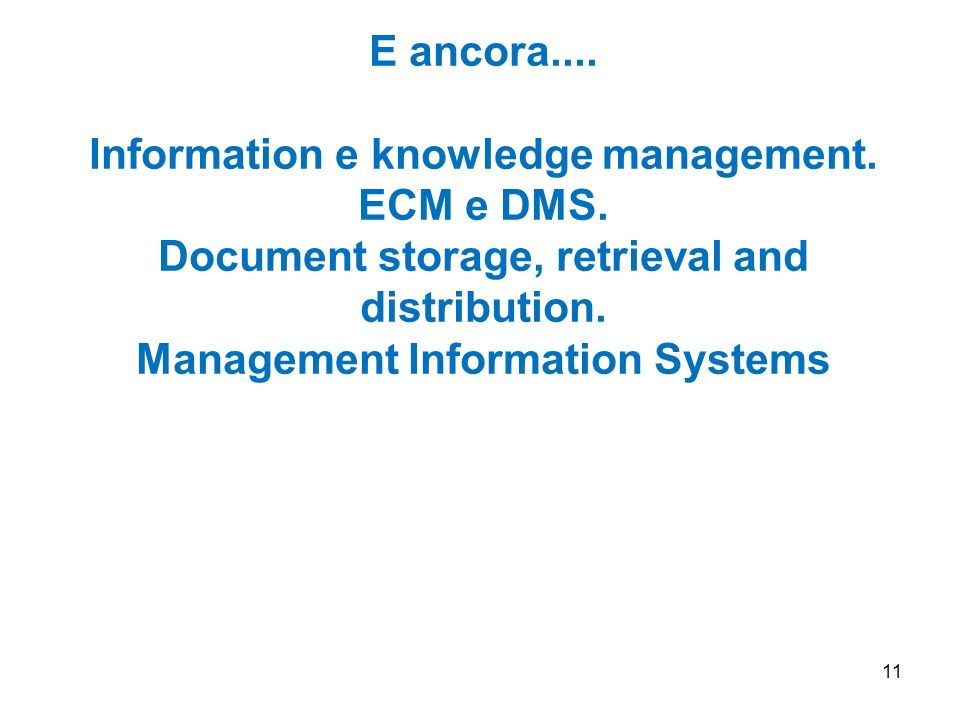 Information e knowledge management. ECM e DMS.