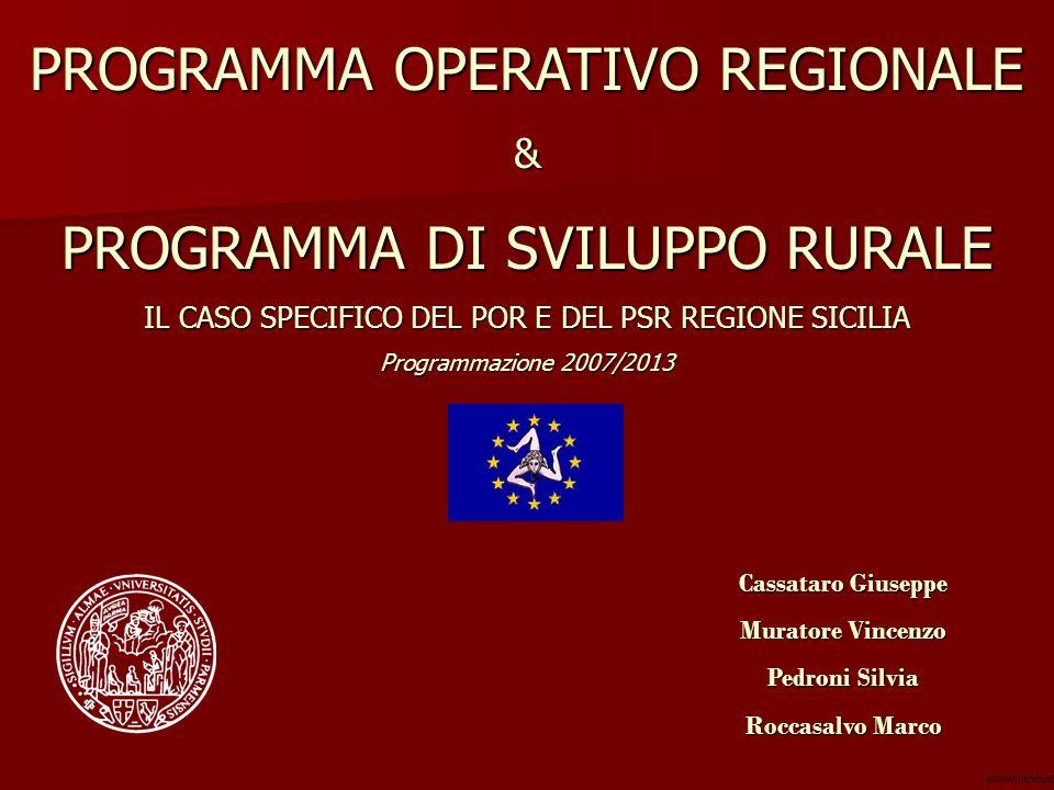 PROGRAMMA OPERATIVO REGIONALE PROGRAMMA DI SVILUPPO RURALE