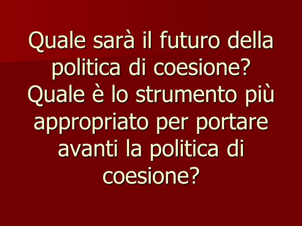 Quale sarà il futuro della politica di coesione