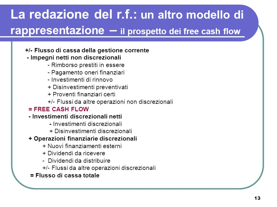 La redazione del r.f.: un altro modello di rappresentazione – il prospetto dei free cash flow