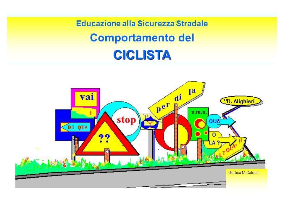 Educazione alla Sicurezza Stradale