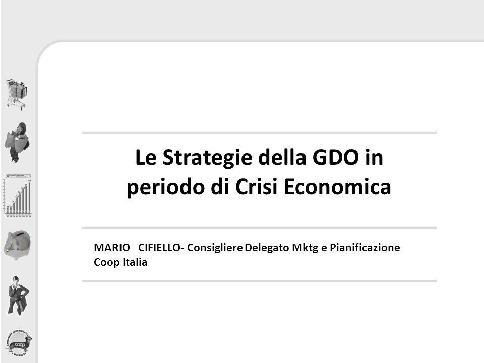 Le Strategie della GDO in periodo di Crisi Economica