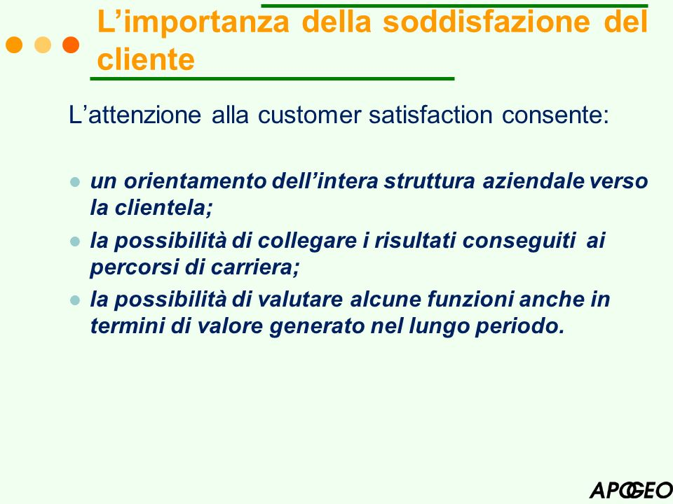L'importanza della soddisfazione del cliente