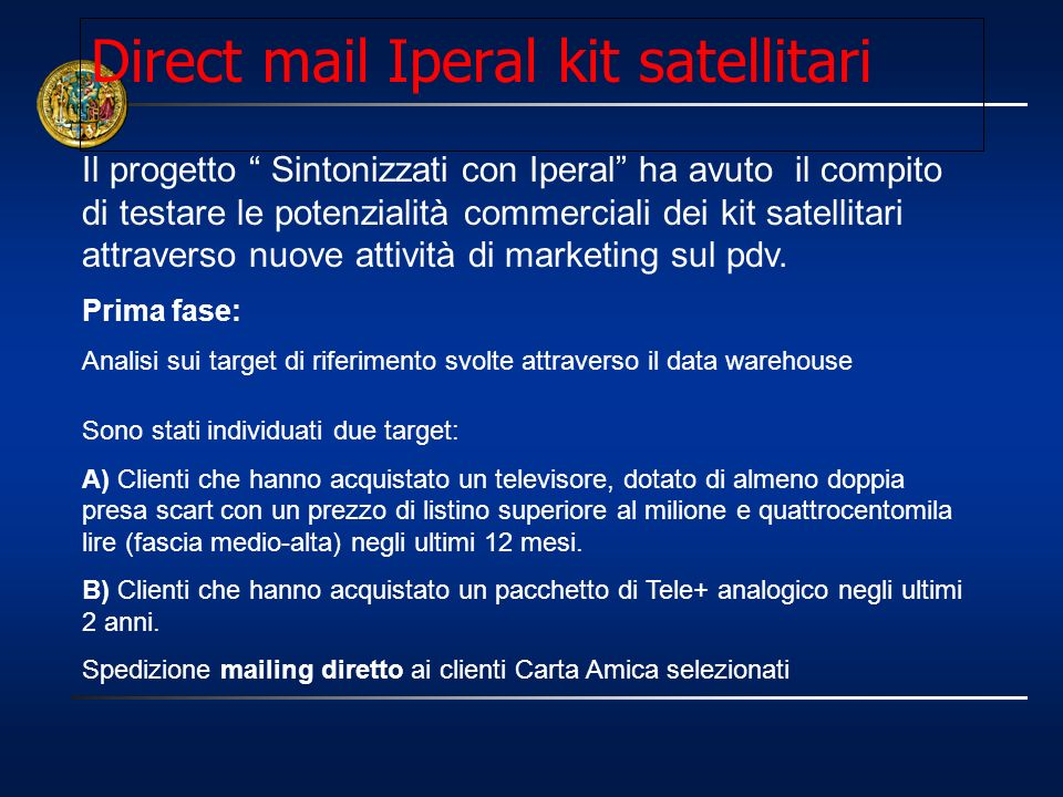 Direct mail Iperal kit satellitari