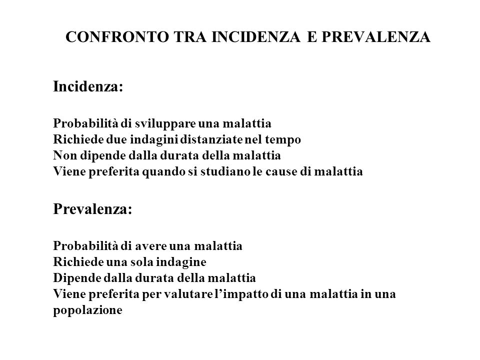 CONFRONTO TRA INCIDENZA E PREVALENZA