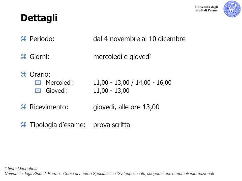 Dettagli Periodo: dal 4 novembre al 10 dicembre