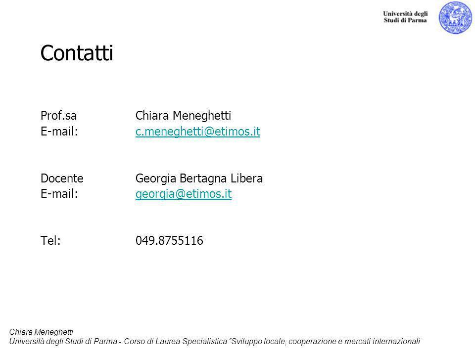 Contatti Prof.sa Chiara Meneghetti E-mail: c.meneghetti@etimos.it