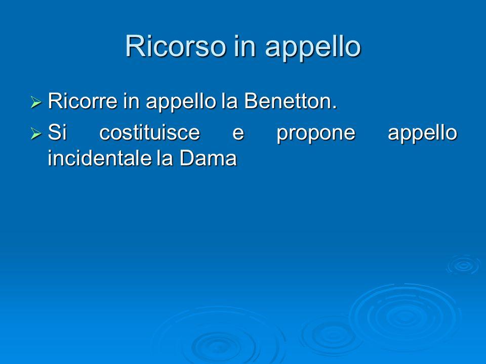 Ricorso in appello Ricorre in appello la Benetton.