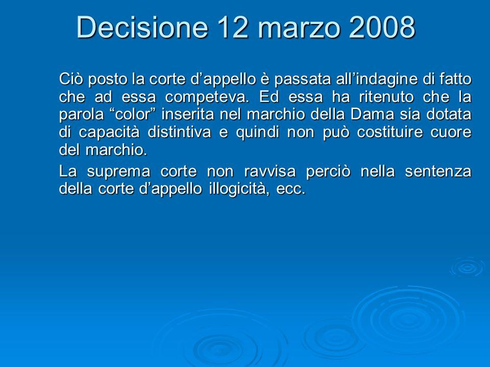 Decisione 12 marzo 2008