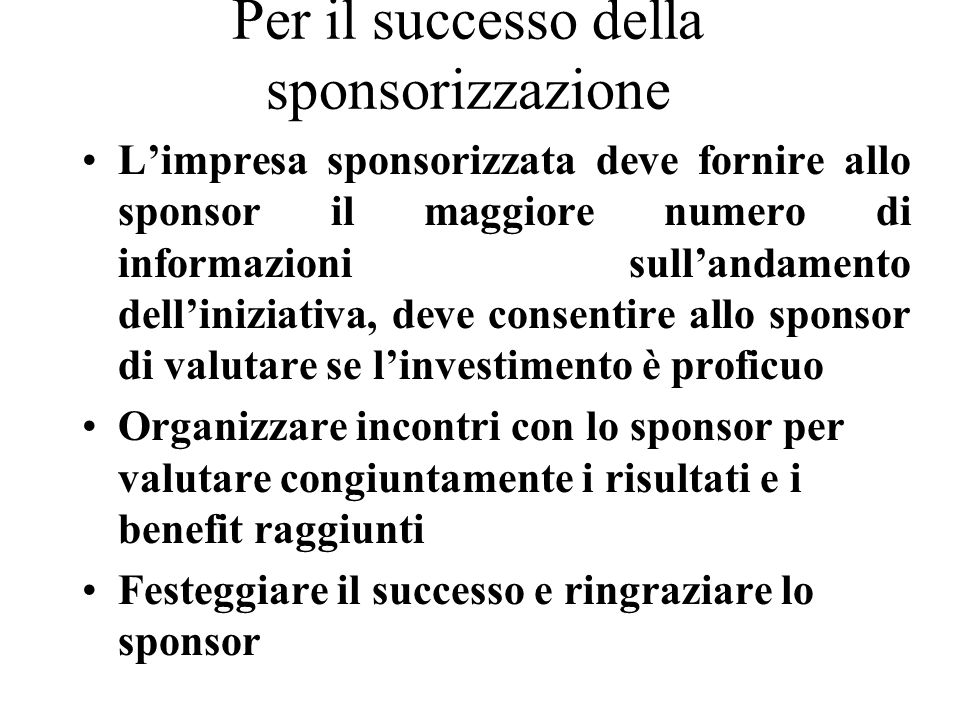 Per il successo della sponsorizzazione