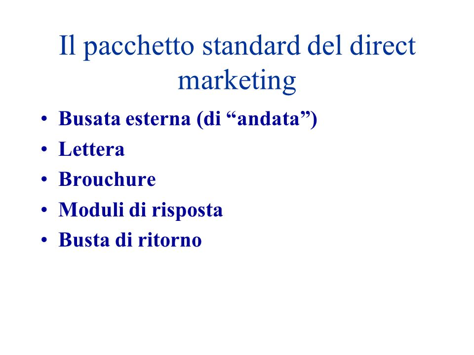 Il pacchetto standard del direct marketing