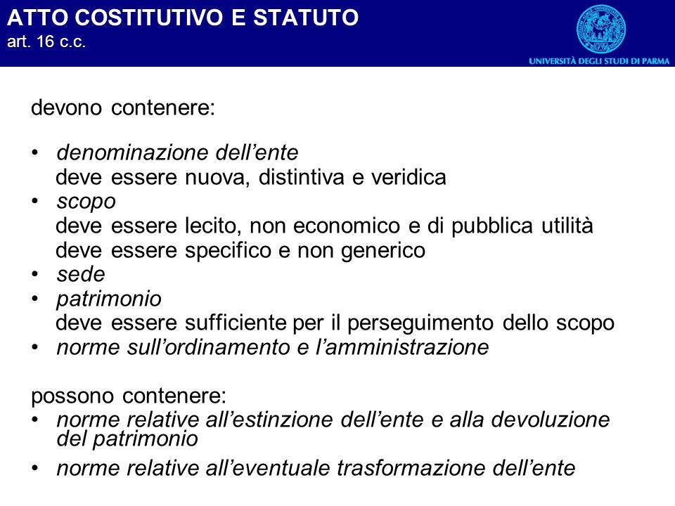 ATTO COSTITUTIVO E STATUTO art. 16 c.c.