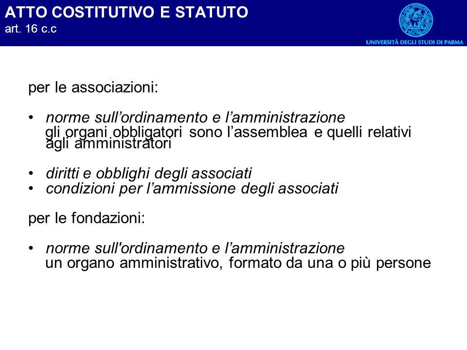 ATTO COSTITUTIVO E STATUTO art. 16 c.c