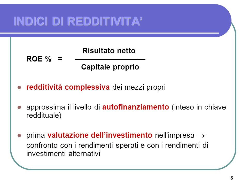 INDICI DI REDDITIVITA'