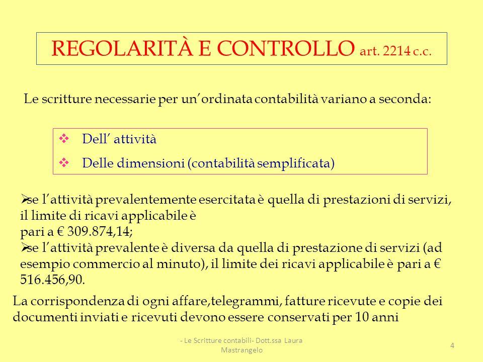 REGOLARITÀ E CONTROLLO art. 2214 c.c.