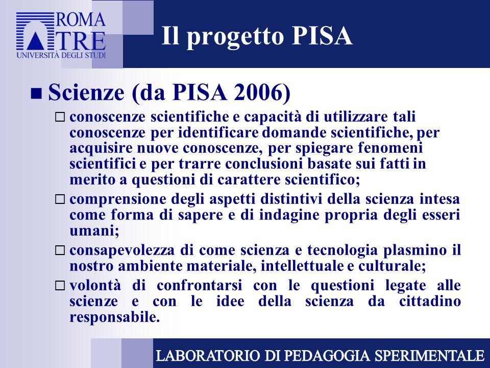 Il progetto PISA Scienze (da PISA 2006)