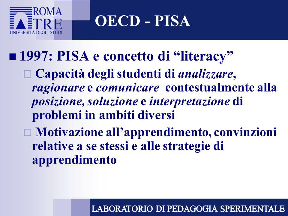 OECD - PISA 1997: PISA e concetto di literacy