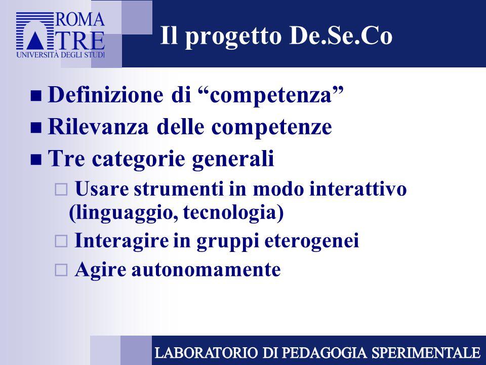 Il progetto De.Se.Co Definizione di competenza